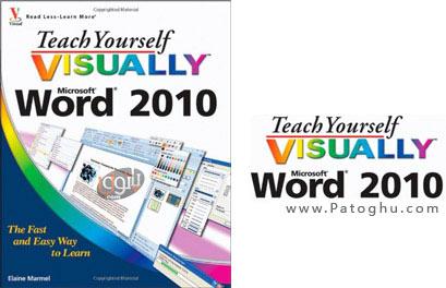 آموزش تصویری نرم افزار ورد با Teach Yourself Visually Microsoft Word 2010