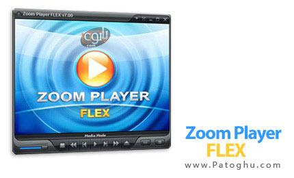 نرم افزار قدرتمند نمایش DVD و فیلم و آهنگ Zoom Player FLEX 7.00
