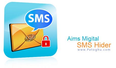مخفی سازی پیامک و شماره تماس مورد نظر با Aims Migital SMS Hider v2.0