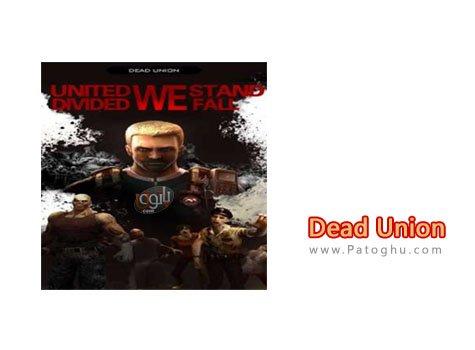 دانلود Dead Union