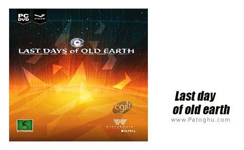 Last Days of Old Earth دانلود بازی