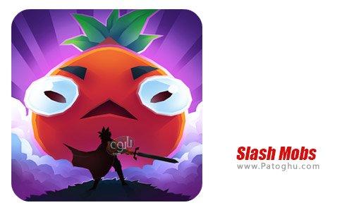 دانلود بازی غوغای شکاف برای اندروید Slash Mobs