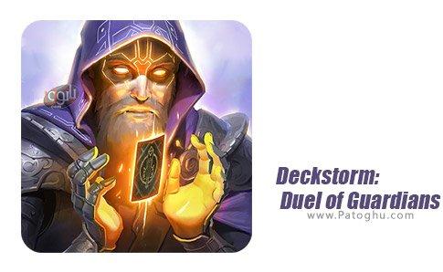 دانلود بازی طوفان سیاه: نبرد مدافعان Deckstorm: Duel of Guardians