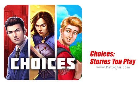 دانلود بازی Choices: Stories You Play برای اندروید