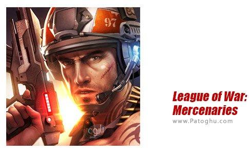 بازی League of War: Mercenaries برای اندروید