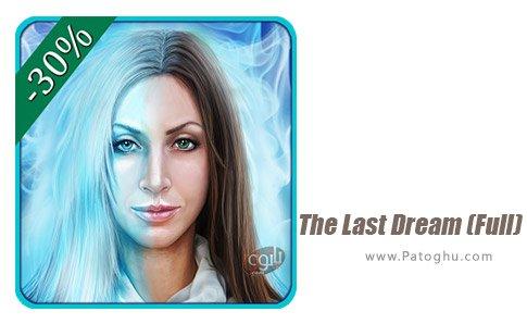 دانلود بازی The Last Dream (Full) برای اندروید