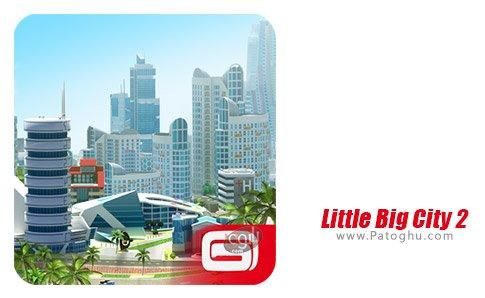 دانلود بازی Little Big City 2 برای اندروید