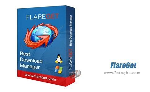 دانلود نرم افزار Flareget Download Manager برای ویندوز