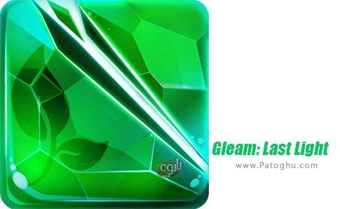 دانلود بازی Gleam: Last Light برای اندروید