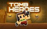 دانلود بازی Tomb Heroes برای اندروید