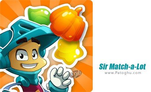 دانلود بازی Sir Match-a-Lot برای اندروید