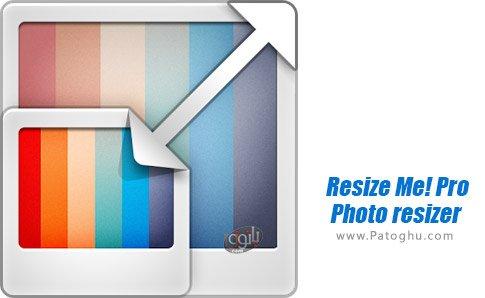 دانلود Resize Me! Pro - Photo resizer برای اندروید